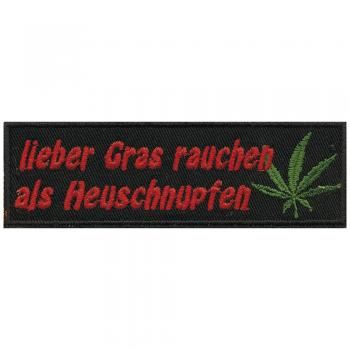AUFNÄHER - Lieber Gras ... - 03296 - Gr. ca. 10,5 x 3 cm - Patches Stick Applikation