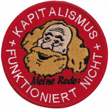 Aufnäher - Kapitalismus Funktioniert nicht - 00037 - Gr. ca. Ø 9 cm - Patches Stick Applikation