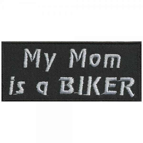 AUFNÄHER - My Mom is a BIKER - 06070 - Gr. ca. 9,5 x 4,5 cm - Patches Stick Applikation