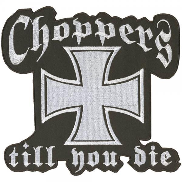 AUFNÄHER - Choppers till you die - 08607 - Gr. ca. 26 x 25 cm - Patches Stick Applikation