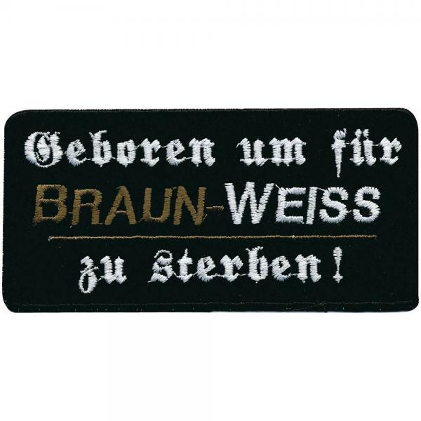 AUFNÄHER - Geboren um für - 00367 - Gr. ca. 11,5 x 5,5 cm - Patches Stick Applikation